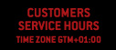 Customers service hour (gtm +01:00)